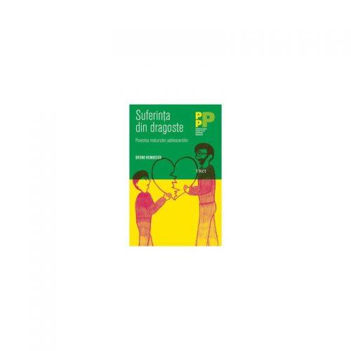 Suferinta dindragoste: Povestea maturizarii adolescentilor (ed. tiparita)