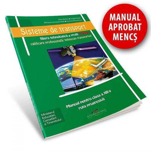 Sisteme de transport: Manual pentru clasa a XII-a, ruta progresiva (ed. tiparita)