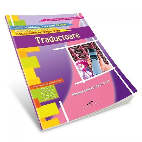 Traductoare: Manual pentru clasa a X-a (ed. tiparita)