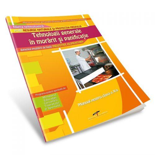 Tehnologii generale in morarit si panificatie (Modul I): Manual pentru clasa a X-a (ed. tiparita)