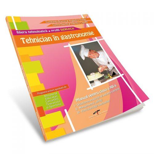Tehnician in gastronomie: Manual pentru clasa a XII-a (ed. tiparita)