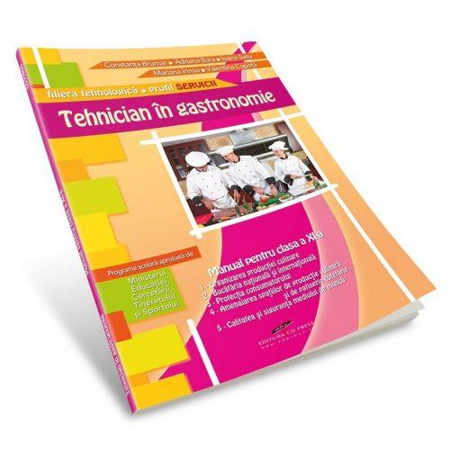 Tehnician in gastronomie: Manual pentru clasa a XI-a (ed. tiparita)