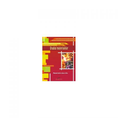 Studiul materialelor: Manual pentru clasa a IX-a (ed. tiparita)