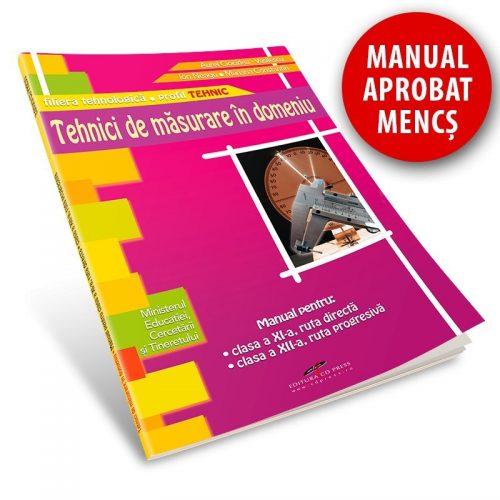 Tehnici de masurare in domeniu: Manual pentru clasa a XI-a ruta directa, clasa a XII-a ruta progresiva (ed. tiparita)