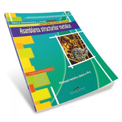 Asamblarea structurilor metalice: Manual pentru clasa a X-a (ed. tiparita)