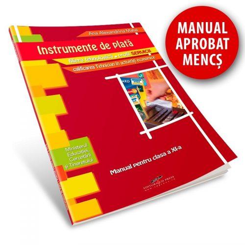 Instrumente de plata: Manual pentru clasa a XI-a (ed. tiparita)