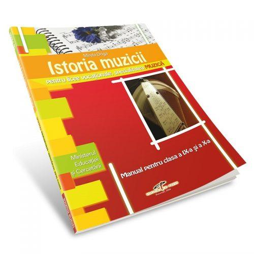 Istoria muzicii: Manual pentru clasele a IX-a si a X-a (ed. tiparita)