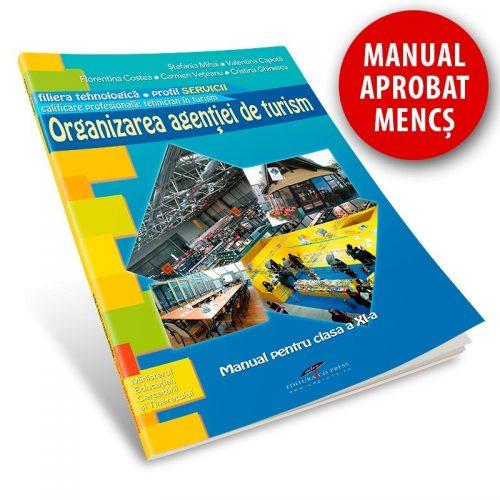 Organizarea agentiei de turism: Manual pentru clasa a XI-a (ed. tiparita)