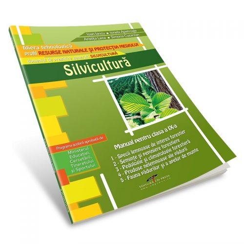 Silvicultura: Manual pentru clasa a IX-a (ed. tiparita)