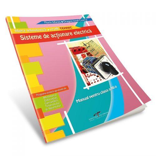 Sisteme de actionare electrica: Manual pentru clasa a XI-a (ed. tiparita)