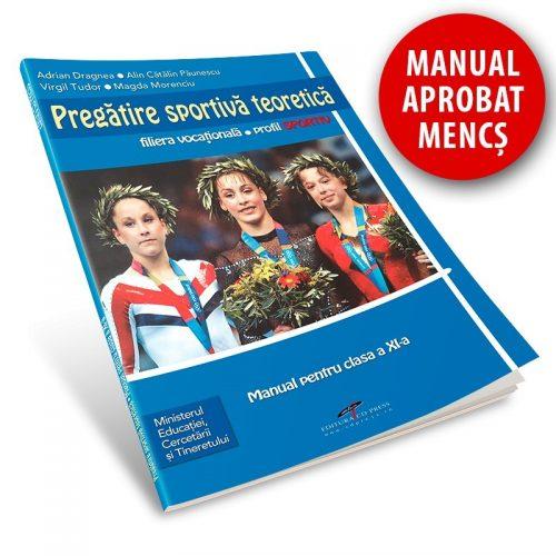 Pregatire sportiva teoretica: Manual pentru clasa a XI-a (ed. tiparita)