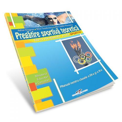 Pregatire sportiva teoretica: Manual pentru clasele a IX-a si a X-a (ed. tiparita)