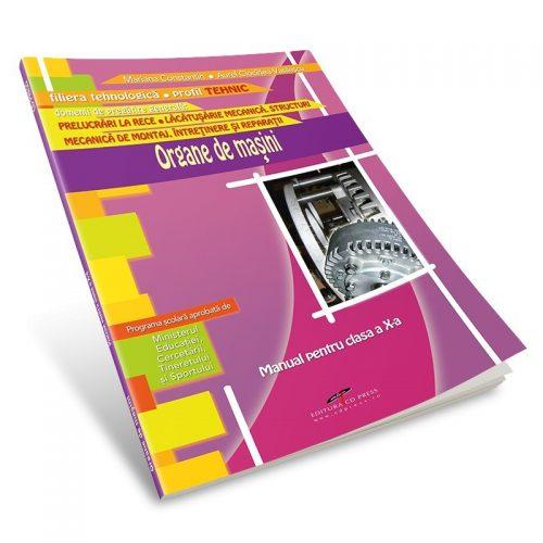 Organe de masini: Manual pentru clasa a X-a (ed. tiparita)