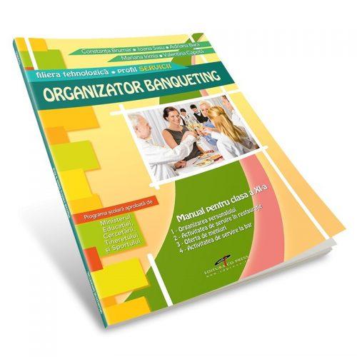 Organizator Banqueting: Manual pentru clasa a XI-a (ed. tiparita)