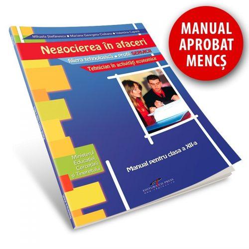 Negocierea in afaceri: Manual pentru clasa a XII-a (ed. tiparita)