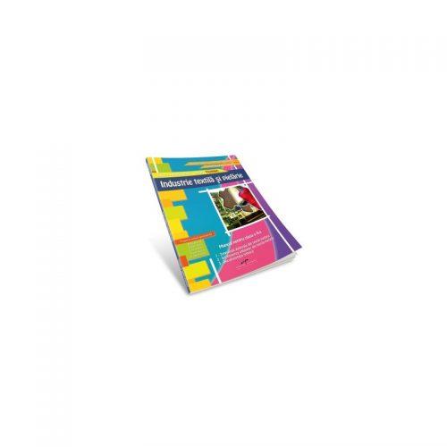 Industrie textila si pielarie: Manual pentru clasa a X-a (ed. tiparita)