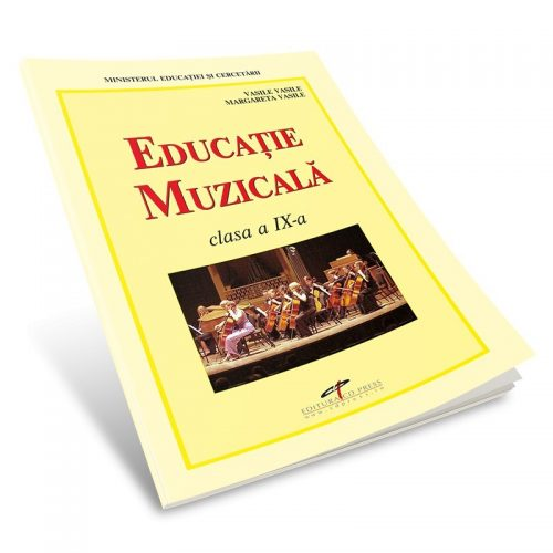 Educatie muzicala: Manual pentru clasa a IX-a (ed. tiparita)