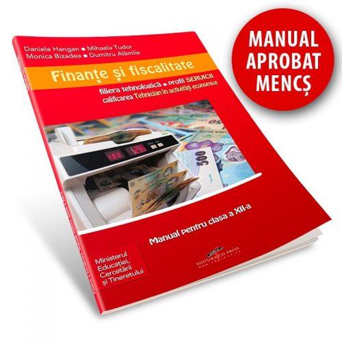 Finante si fiscalitate: Manual pentru clasa a XII-a (ed. tiparita)