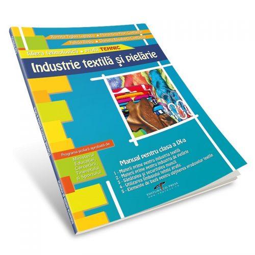Industrie textila si pielarie: Manual pentru clasa a IX-a (ed. tiparita)