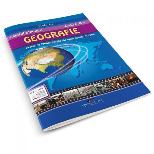 Caietul elevului. Geografie clasa a XI-a: Probleme fundamentale ale lumii contemporane (ed. tiparita)