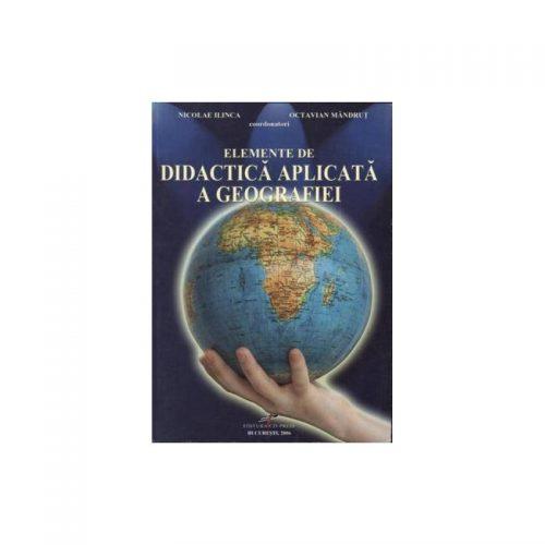 Elemente de didactica aplicata a geografiei (ed. tiparita)