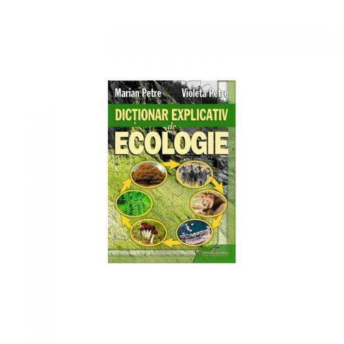 Dictionar explicativ de ecologie (ed. tiparita)