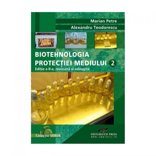 Biotehnologia protectiei mediului, vol. 2 (ed. tiparita)