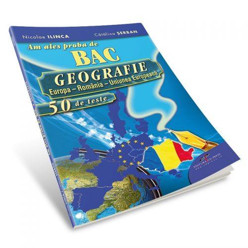 Am ales proba de BAC 2011-2016: Geografie, 50 de teste (ed. tiparita)