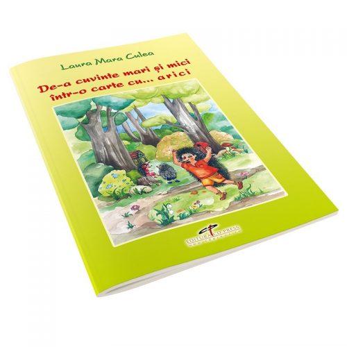 De-a cuvinte mari si mici intr-o carte cu arici (ed. tiparita)