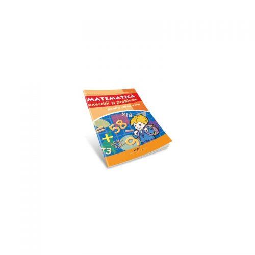 Matematica: Exercitii si probleme pentru clasa a II-a (ed. tiparita)