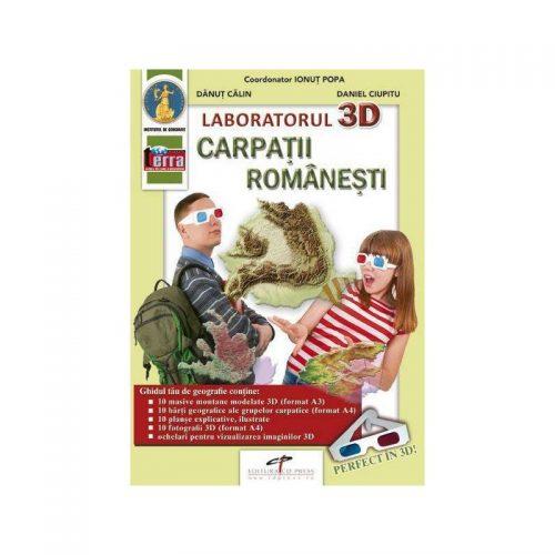 Laboratorul 3D: Carpatii Romanesti (ed. tiparita)