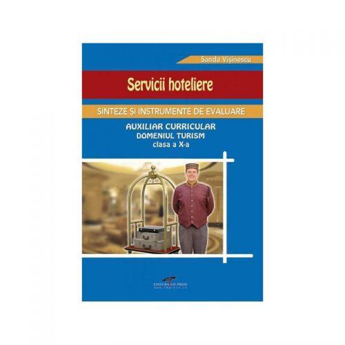 Servicii hoteliere: Sinteze si instrumente de evaluare, clasa a X-a