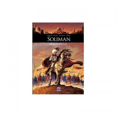 Soliman Magnificul (ed. tiparita)