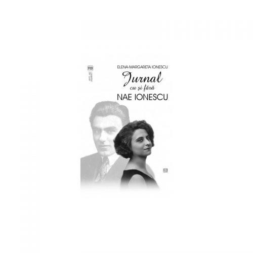 Jurnal cu si fara Nae Ionescu (ed. tiparita)