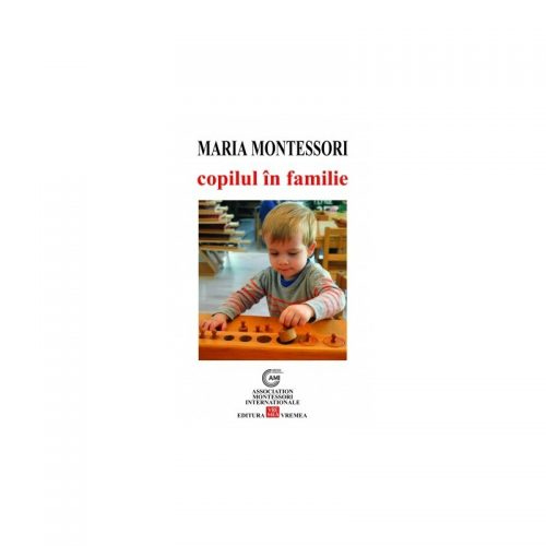 Copilul in familie (ed. tiparita)