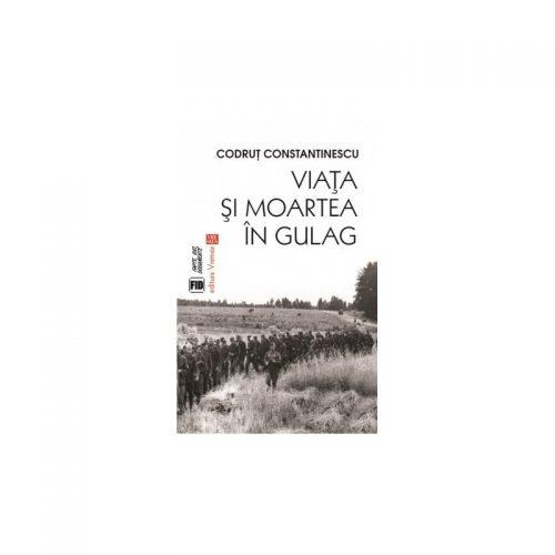 Viata si moartea in Gulag (ed. tiparita)
