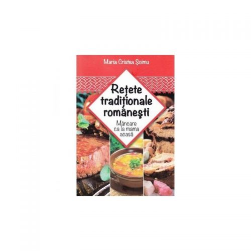 Retete traditionale romanesti (ed. tiparita)