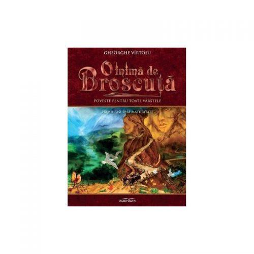 O inima de Broscuta: Primii pasi spre maturitate, vol. 2 (ed. tiparita)