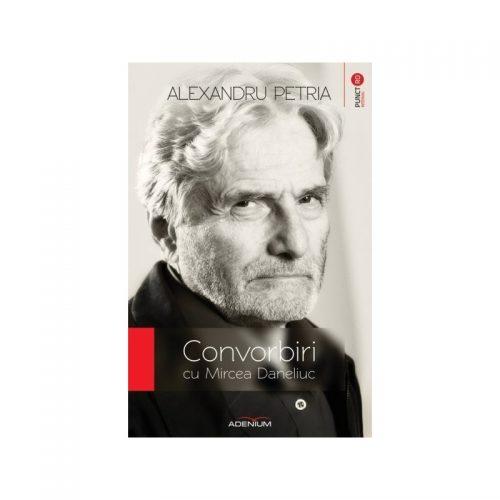 Convorbiri cu Mircea Daneliuc (ed. tiparita)