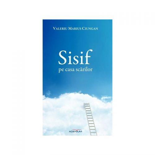 Sisif pe casa scarilor (ed. tiparita)