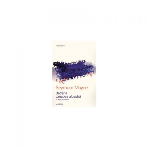 Batrana canapea albastra si alte povestiri (ed. tiparita)