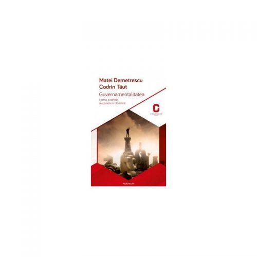 Guvernamentalitatea: Forme si tehnici ale puterii in Occident (ed. tiparita)