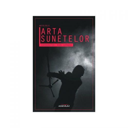 Arta sunetelor: Antologie (ed. tiparita)