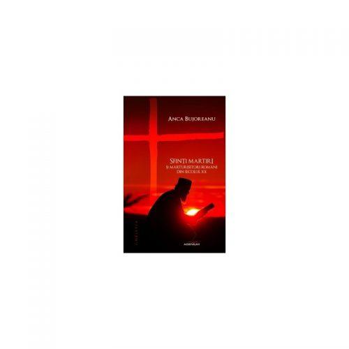 Sfinti martiri si marturisitori romani din secolul XX (ed. tiparita)