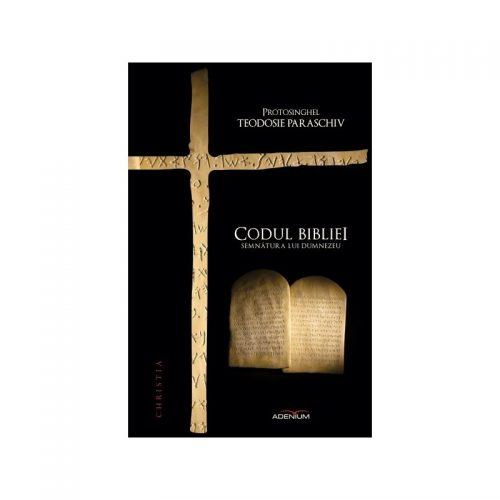 Codul bibliei: Semnatura lui Dumnezeu (ed. tiparita)