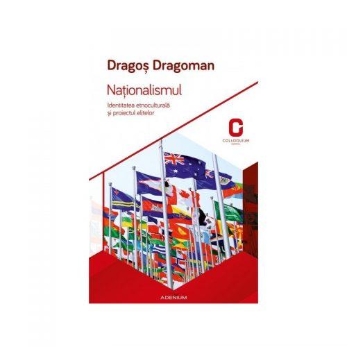 Nationalismul: Identitatea etnoculturala si proiectul elitelor (ed. tiparita)
