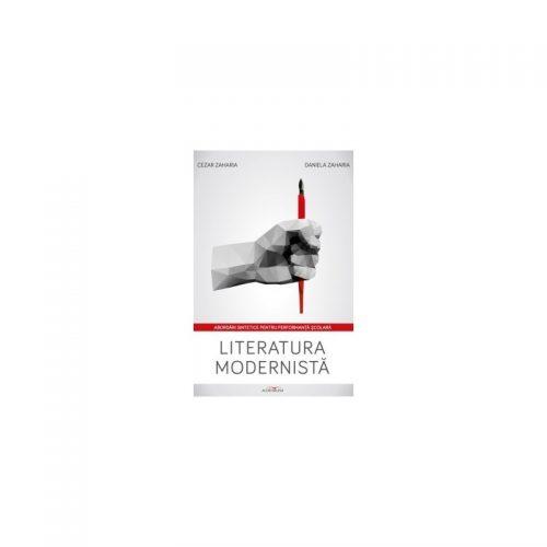 Literatura modernista. Abordari sintetice pentru performanta scolara (ed. tiparita)