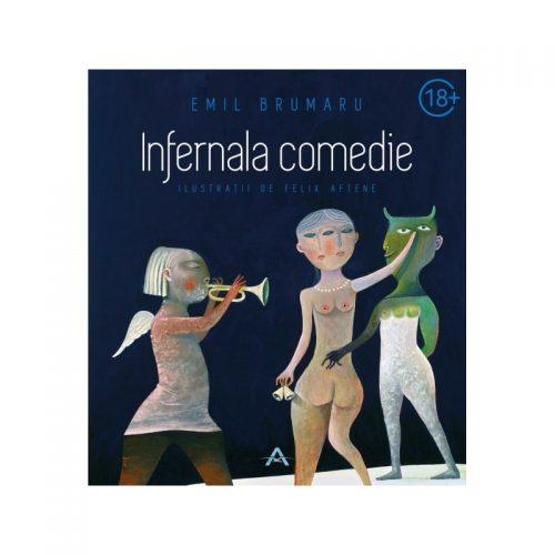 Infernala comedie (ed. tiparita)