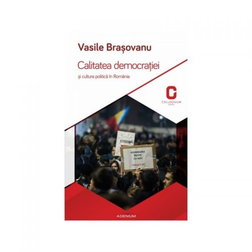 Calitatea democratiei si cultura politica in Romania (ed. tiparita)