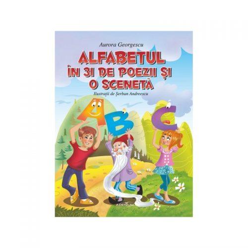 Alfabetul in 31 de poezii si o sceneta (ed. tiparita)